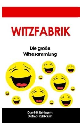 Witzfabrik - Das grosse Witzebuch | Witzesammlung fuer Jung und Alt - 1