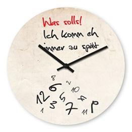 Wanduhr mit Motiv - Zu spät - aus Echt-Glas | runde Küchen-Uhr | große Uhr modern - 1
